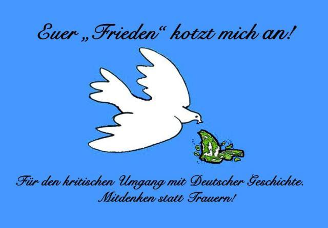 Euer Frieden kotzt uns an