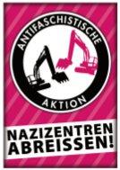 Nazizentren abreissen!